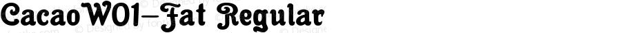 CacaoW01-Fat Regular Version 1.00