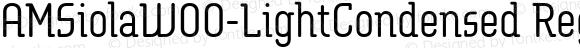 AMSiolaW00-LightCondensed Regular Version 1.10