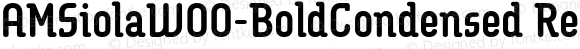 AMSiolaW00-BoldCondensed Regular Version 1.10