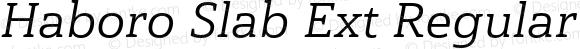 Haboro Slab Ext Regular Italic Ext Regular Italic