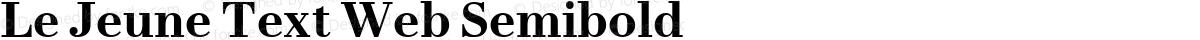 Le Jeune Text Web Semibold