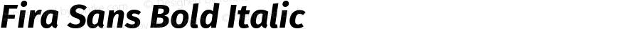 Fira Sans Bold Italic Version 4.106