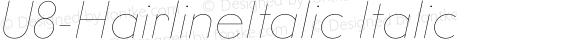 U8-HairlineItalic Italic
