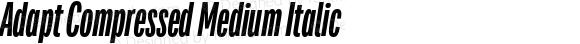Adapt Compressed Medium Italic