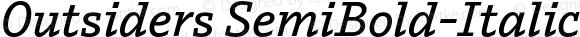 Outsiders SemiBold-Italic