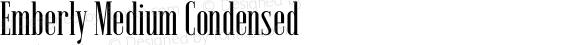 Emberly Medium Condensed