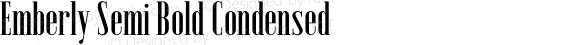 Emberly Semi Bold Condensed