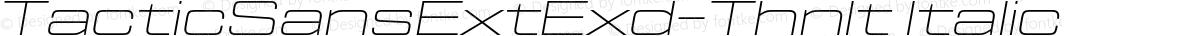 TacticSansExtExd-ThnIt Italic