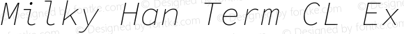 Milky Han Term CL Extralight Italic
