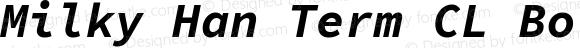 Milky Han Term CL Bold Italic