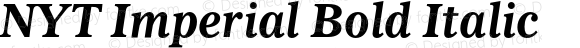 NYT Imperial Bold Italic Version 1.002