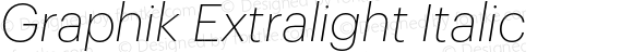 Graphik Extralight Italic