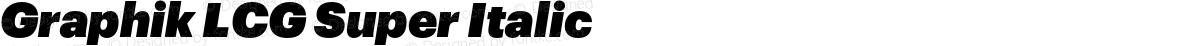 Graphik LCG Super Italic