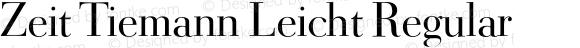Zeit Tiemann Leicht Regular Version 001.001