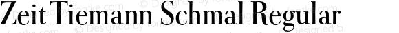 Zeit Tiemann Schmal Regular Version 001.001