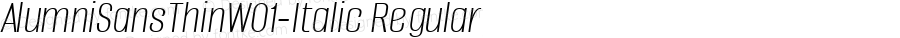AlumniSansThinW01-Italic Regular Version 1.00