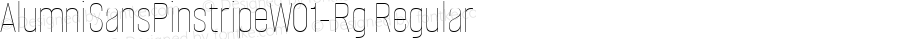 AlumniSansPinstripeW01-Rg Regular Version 1.00