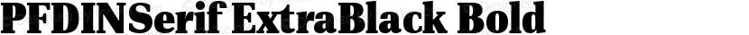 PFDINSerif ExtraBlack Bold Preview Image