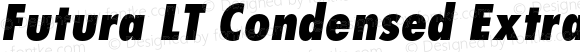 Futura LT Condensed Extra Bold Oblique
