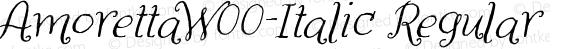 AmorettaW00-Italic Regular Version 1.00