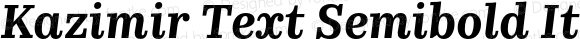 Kazimir Text Semibold Italic