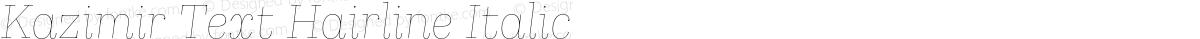 Kazimir Text Hairline Italic