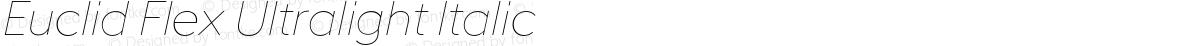 Euclid Flex Ultralight Italic
