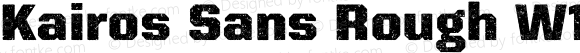 Kairos Sans Rough W1G Bold