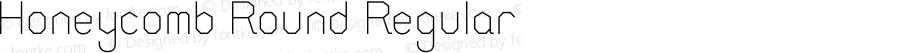 Honeycomb Round Regular Version 1.009;Fontself Maker 1.0.7