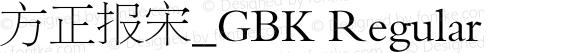 方正报宋_GBK Regular preview image
