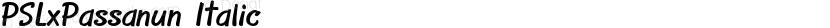 PSLxPassanun Italic Preview Image