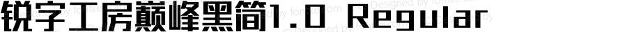 锐字工房巅峰黑简1.0 Regular Version 1.0  www.reeji.com QQ:2770851733  Mail:Reejifont@outlook.com