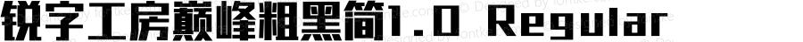 锐字工房巅峰粗黑简1.0 Regular Version 1.0.  www.reeji.com Tel: 02161995388 QQ:2770851733 Wechat:Reejifont Mail&Skpe:Reejifont@outlook.com