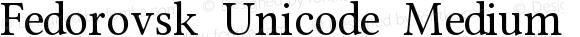 Fedorovsk Unicode Medium