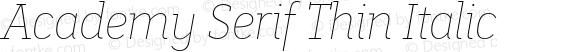 Academy Serif Thin Italic