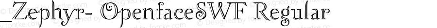 _Zephyr- OpenfaceSWF Regular Version 1.0 Extracted by ASV http://www.buraks.com/asv