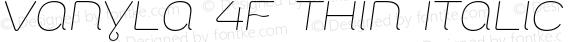 Vanyla 4F Thin Italic
