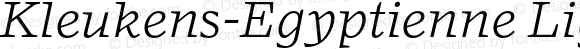 Kleukens-Egyptienne Light Italic