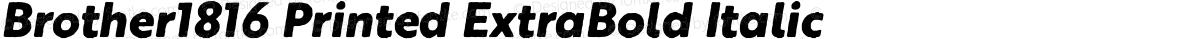Brother1816 Printed ExtraBold Italic