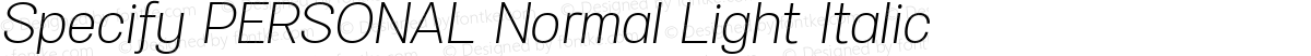 Specify PERSONAL Normal Light Italic