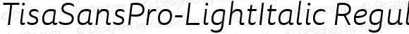 TisaSansPro-LightItalic Regular