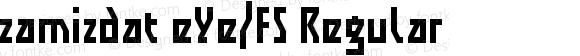zamizdat eYe/FS Regular Version 1.0