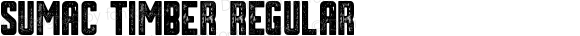 Sumac Timber Regular Version 1.00 September 21, 2016, initial release