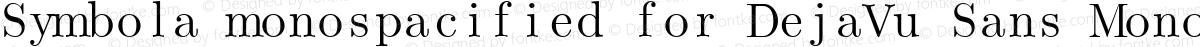Symbola monospacified for DejaVu Sans Mono Book