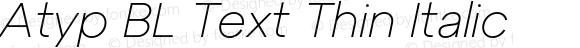Atyp BL Text Thin Italic