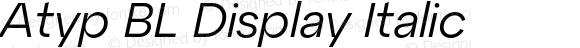 Atyp BL Display Italic