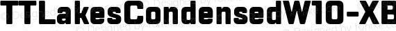 TTLakesCondensedW10-XBold Regular preview image