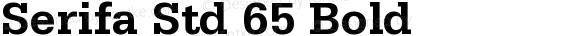 Serifa Std 65 Bold