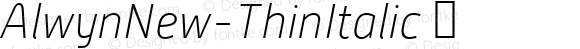 AlwynNew-ThinItalic ☞ Version 5.000;com.myfonts.moretype.alwyn-new.thin-italic.wfkit2.3ugx