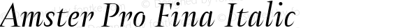 Amster Pro Fina Italic Version 1.000;PS 001.000;hotconv 1.0.70;makeotf.lib2.5.58329